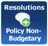 Resolutions - Policy Non-Budgetary