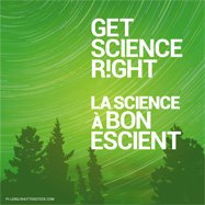 Check it out! CAUT's Get Science R!ght Campaign